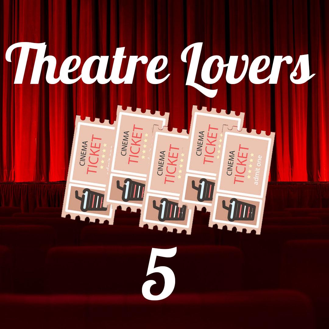 theatre lovers 5